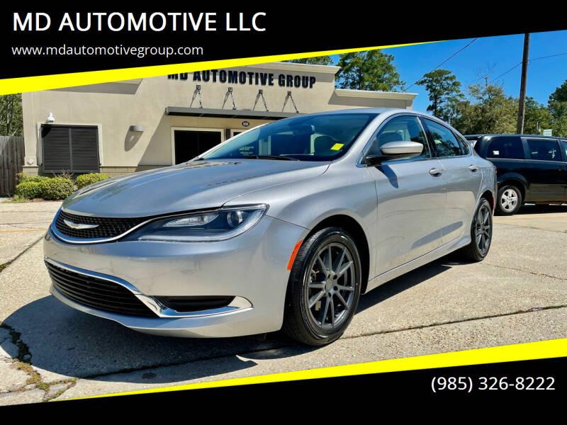 2015 Chrysler 200 for sale at MD AUTOMOTIVE LLC in Slidell LA