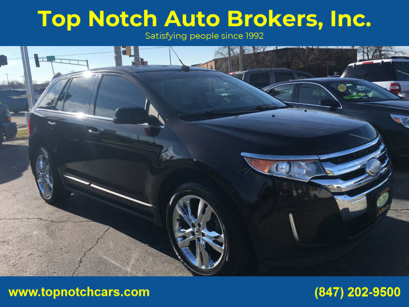 2013 Ford Edge for sale at Top Notch Auto Brokers, Inc. in Palatine IL