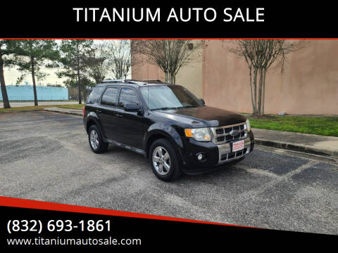 2010 Ford Escape for sale at TITANIUM AUTO SALE in Houston TX