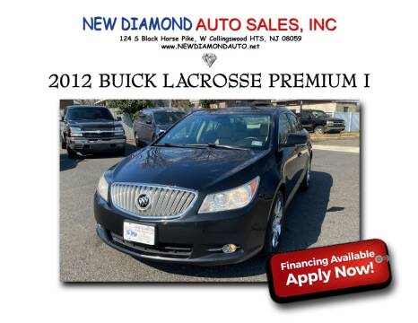 2012 Buick LaCrosse for sale at New Diamond Auto Sales, INC in West Collingswood NJ