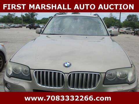 2007 BMW X3 for sale at First Marshall Auto Auction in Harvey IL