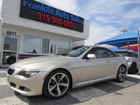 2008 BMW 6 Series for sale at Franklin Auto Sales in El Paso TX