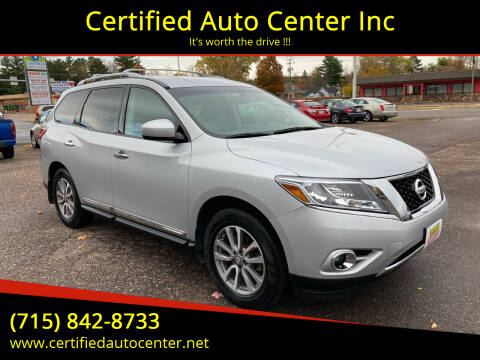 2013 Nissan Pathfinder for sale at Certified Auto Center Inc in Wausau WI