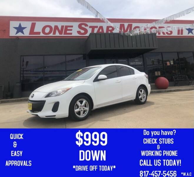 2013 Mazda MAZDA3 for sale at LONE STAR MOTORS II in Fort Worth TX