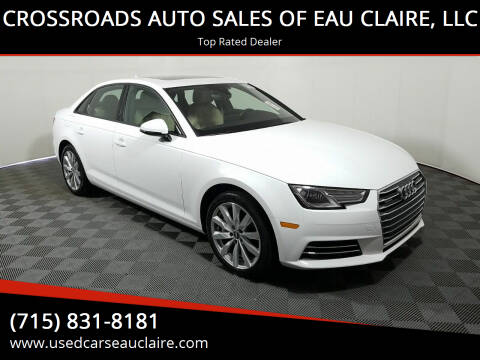 2017 Audi A4 for sale at CROSSROADS AUTO SALES OF EAU CLAIRE, LLC in Eau Claire WI