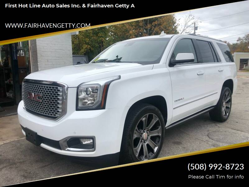 2016 GMC Yukon for sale at First Hot Line Auto Sales Inc. & Fairhaven Getty in Fairhaven MA