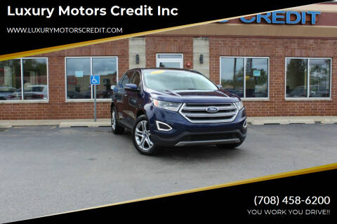 2016 Ford Edge for sale at Luxury Motors Credit Inc in Bridgeview IL