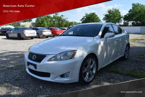2010 Lexus IS 250 for sale at American Auto Center in Austin TX