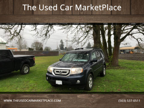 2010 Honda Pilot for sale at The Used Car MarketPlace in Newberg OR