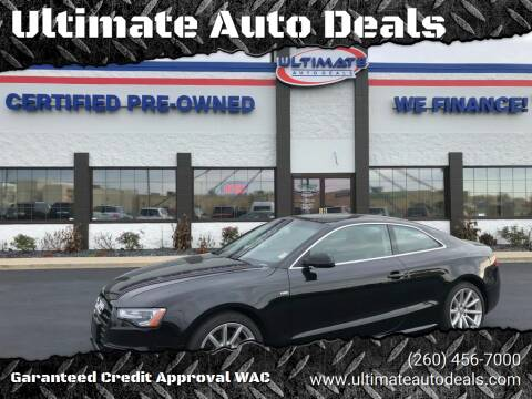 2015 Audi A5 for sale at Ultimate Auto Deals DBA Hernandez Auto Connection in Fort Wayne IN