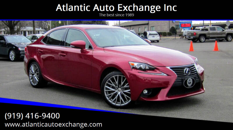 2015 Lexus IS 250 for sale at Atlantic Auto Exchange Inc in Durham NC