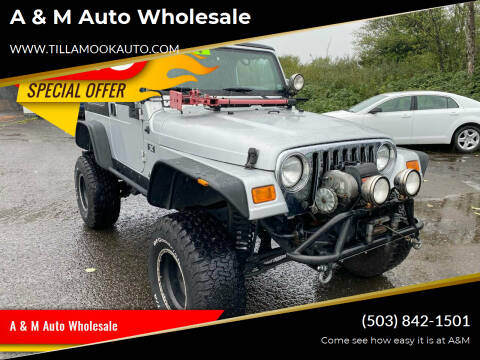 2005 Jeep Wrangler for sale at A & M Auto Wholesale in Tillamook OR