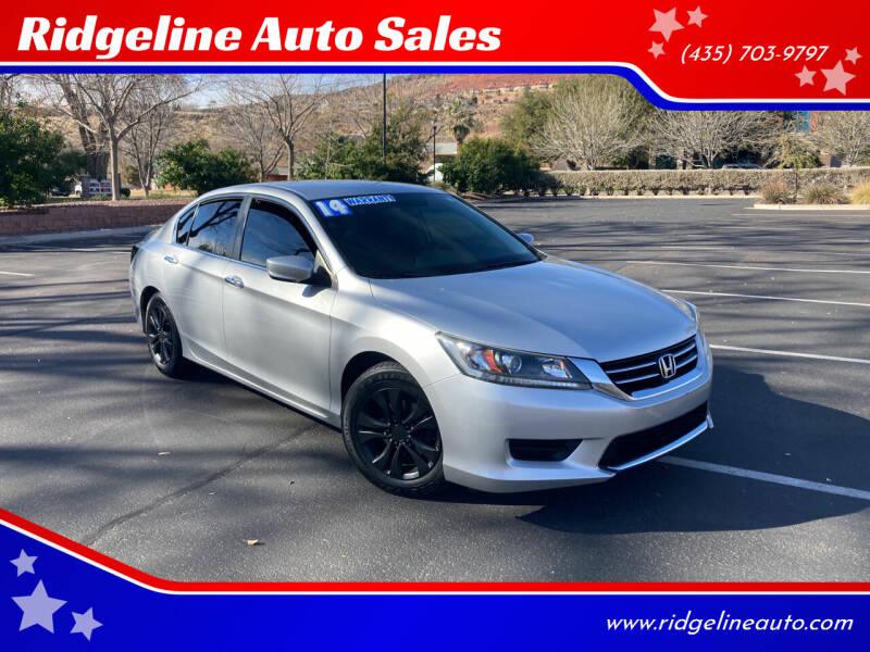 2014 Honda Accord for sale at Ridgeline Auto Sales in Saint George UT