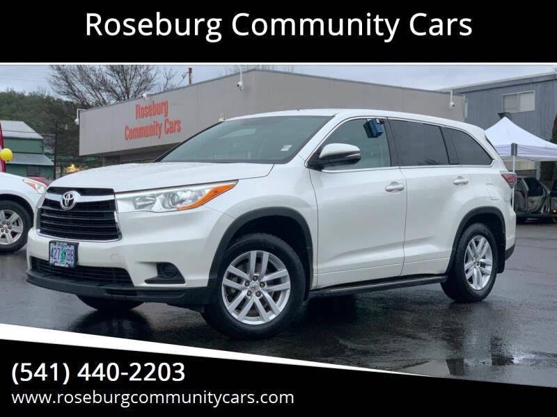 2014 Toyota Highlander for sale at Roseburg Community Cars in Roseburg OR