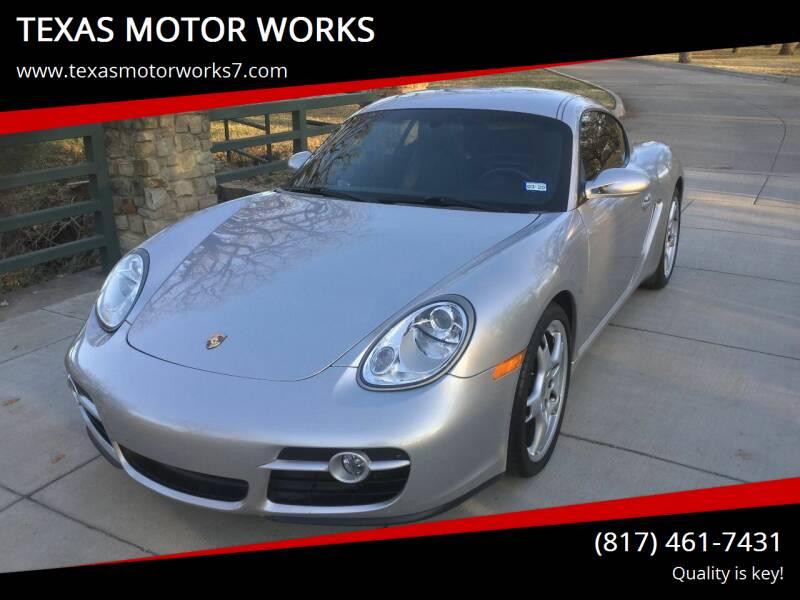 2007 Porsche Cayman for sale at TEXAS MOTOR WORKS in Arlington TX