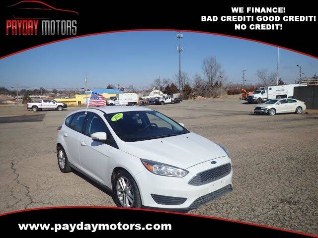 2017 Ford Focus for sale at Payday Motors in Wichita And Topeka KS