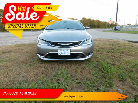 2015 Chrysler 200 for sale at CAR QUEST AUTO SALES in Houston TX
