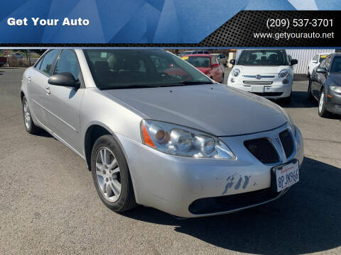 2006 Pontiac G6 for sale at Get Your Auto in Ceres CA