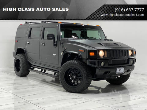 2006 HUMMER H2 for sale at HIGH CLASS AUTO SALES in Rancho Cordova CA