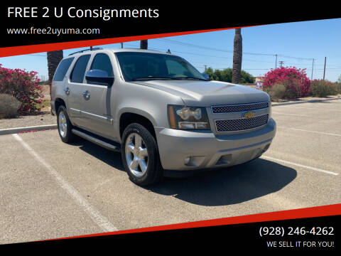 2007 Chevrolet Tahoe for sale at FREE 2 U Consignments in Yuma AZ