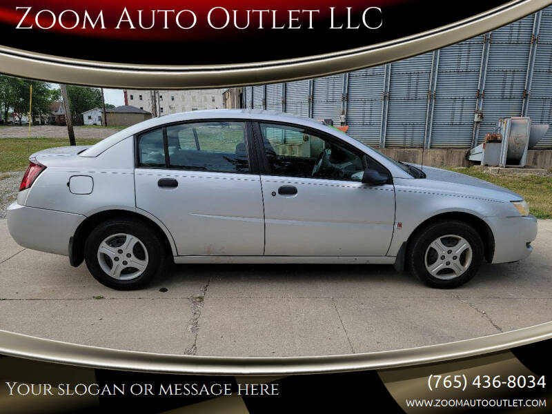 2003 Saturn Ion for sale at Zoom Auto Outlet LLC in Thorntown IN