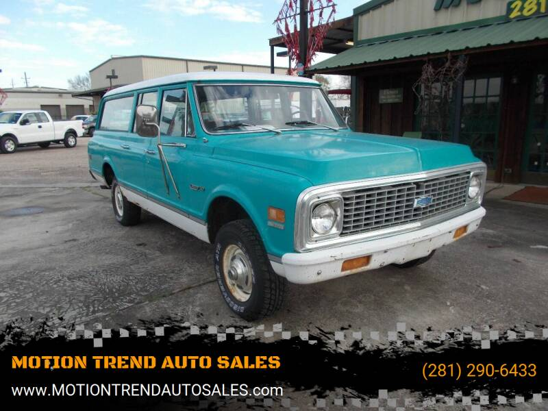 1972 Chevrolet C/K 10 Series for sale at MOTION TREND AUTO SALES in Tomball TX