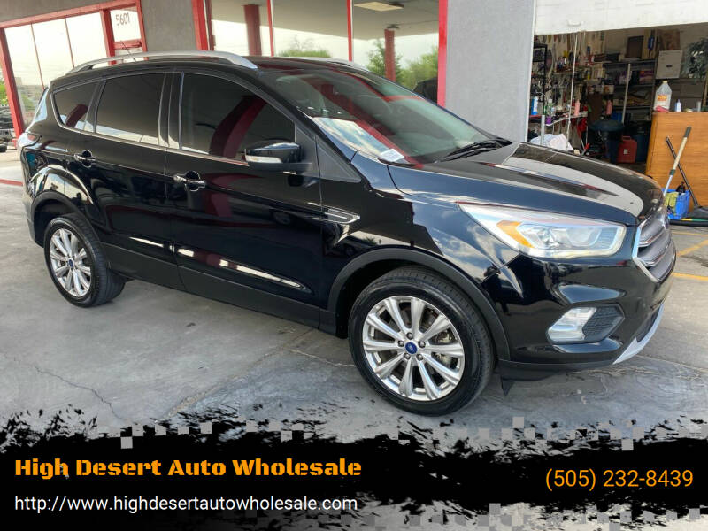 2017 Ford Escape for sale at High Desert Auto Wholesale in Albuquerque NM