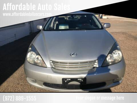 2003 Lexus ES 300 for sale at Affordable Auto Sales in Dallas TX