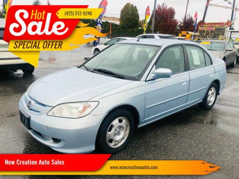 2004 Honda Civic for sale at New Creation Auto Sales in Everett WA