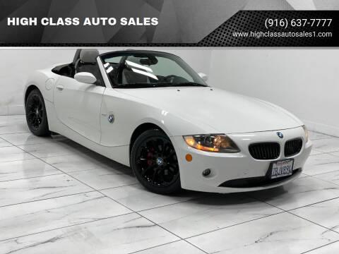 2005 BMW Z4 for sale at HIGH CLASS AUTO SALES in Rancho Cordova CA