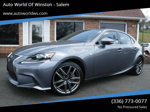 2015 Lexus IS 250 for sale at Auto World Of Winston - Salem in Winston Salem NC