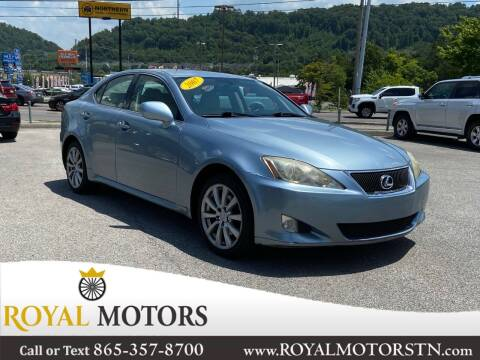 2007 Lexus IS 250 for sale at ROYAL MOTORS LLC in Knoxville TN