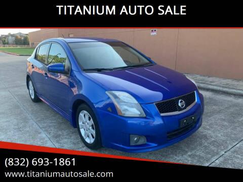2012 Nissan Sentra for sale at TITANIUM AUTO SALE in Houston TX