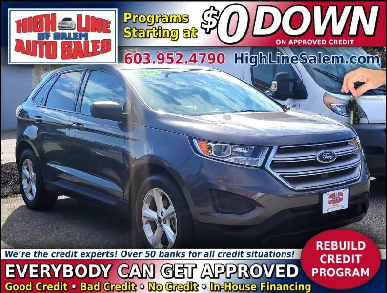 2015 Ford Edge for sale at High Line Auto Sales of Salem in Salem NH