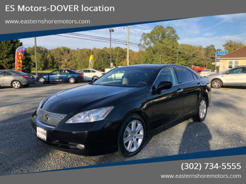 2007 Lexus ES 350 for sale at ES Motors-DAGSBORO location - Dover in Dover DE