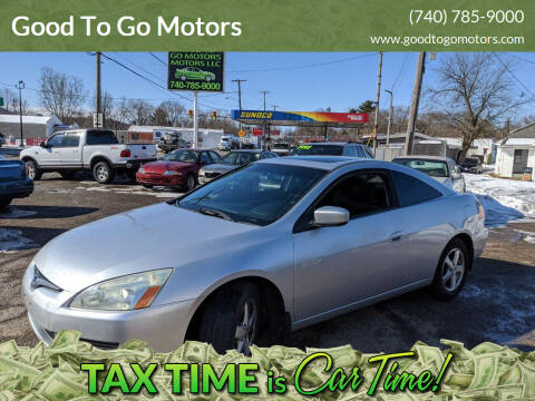 2003 Honda Accord for sale at Good To Go Motors in Lancaster OH