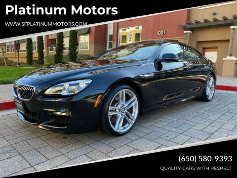 2017 BMW 6 Series for sale at Platinum Motors in San Bruno CA