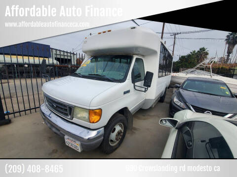 2007 Ford E-Series Chassis for sale at Affordable Auto Finance in Modesto CA