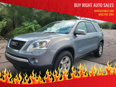 2008 GMC Acadia for sale at BUY RIGHT AUTO SALES in Phoenix AZ