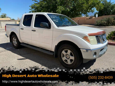2006 Nissan Frontier for sale at High Desert Auto Wholesale in Albuquerque NM