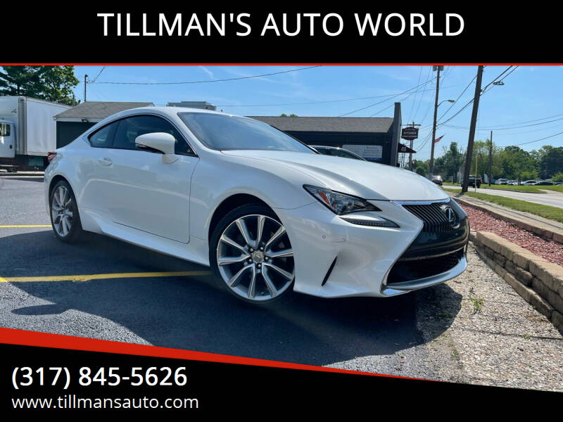 2015 Lexus RC 350 for sale at TILLMAN'S AUTO WORLD in Greenwood IN