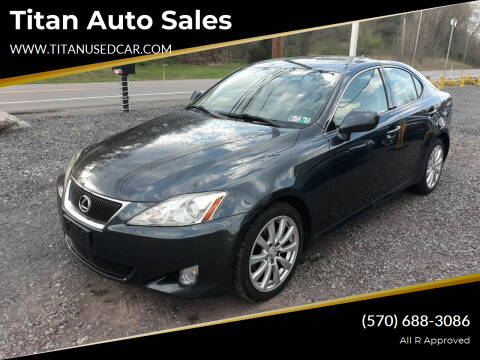 2008 Lexus IS 250 for sale at Titan Auto Sales in Berwick PA