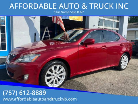 2006 Lexus IS 250 for sale at AFFORDABLE AUTO & TRUCK INC in Virginia Beach VA