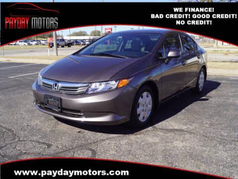 2012 Honda Civic for sale at Payday Motors in Wichita And Topeka KS