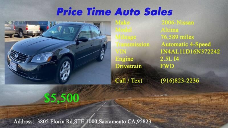 2006 Nissan Altima for sale at PRICE TIME AUTO SALES in Sacramento CA