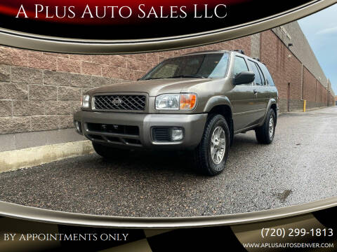 2001 Nissan Pathfinder for sale at A Plus Auto Sales LLC in Denver CO