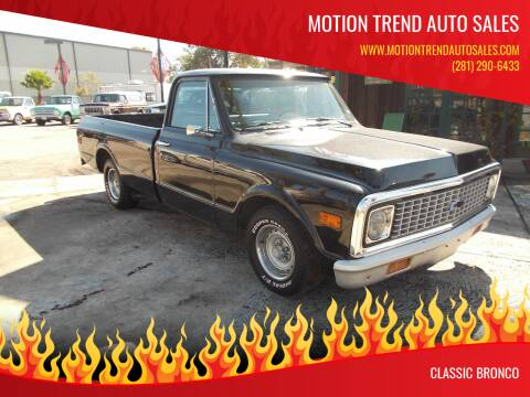1971 Chevrolet c-10  long bed for sale at MOTION TREND AUTO SALES in Tomball TX