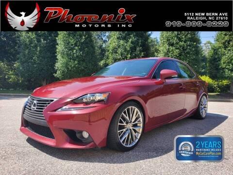 2014 Lexus IS 250 for sale at Phoenix Motors Inc in Raleigh NC