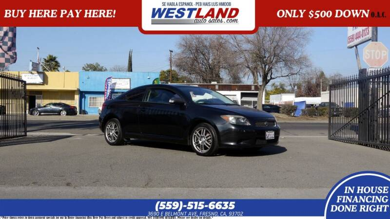 2007 Scion tC for sale at Westland Auto Sales on 7th in Fresno CA
