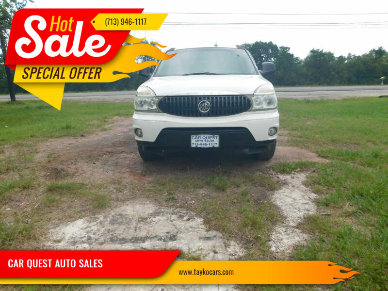 2007 Buick Rendezvous for sale at CAR QUEST AUTO SALES in Houston TX